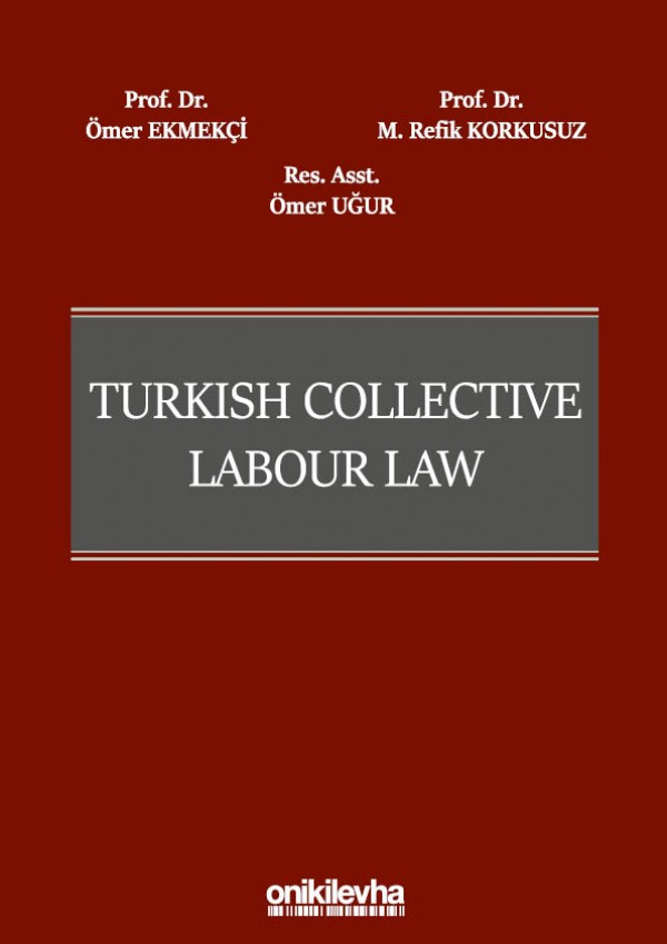 None Turkish Collective Labour Law